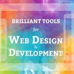 Brilliant Tools For Web Design and Development