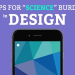 """Apps That May Reduce Your """"Science"""" Burden in Design"""