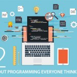 12 Facts about Programming Everyone Thinks Are True