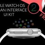 [Freebie] Apple WatchOS 2 Human Interface Design UI Kit