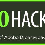 10 Hacks about Dreamweaver – The Best Code-Editor for Web Devs