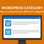 How To Uniquely Style Different Categories In WordPress