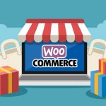 A Complete Guide to Building a WordPress WooCommerce Store