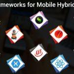 Top 10 Hybrid App Development Frameworks