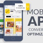 How Do Top Mobile App Development Companies Optimize Conversions For Mobile Apps?
