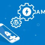 AMP Guide: What is AMP And How to Setup it on WordPress Site