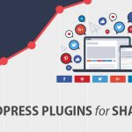 13 Effective WordPress Plugins to Lift Up Your Sharing Rate