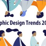 Graphic Design: Trends That Will Still Be Relevant in 2019