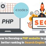 PHP Website Development Tips: Get Better Ranking in Search Engine