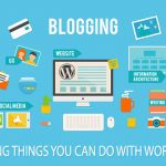 10 Amazing Things You Can Do With WordPress