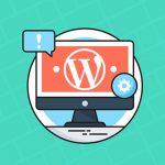 10 Tips to Make WordPress Maintenance Smooth