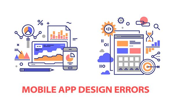 13 Design Errors that Can Destroy Your Mobile App