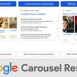How to Optimize Your Site for Google Carousel Results