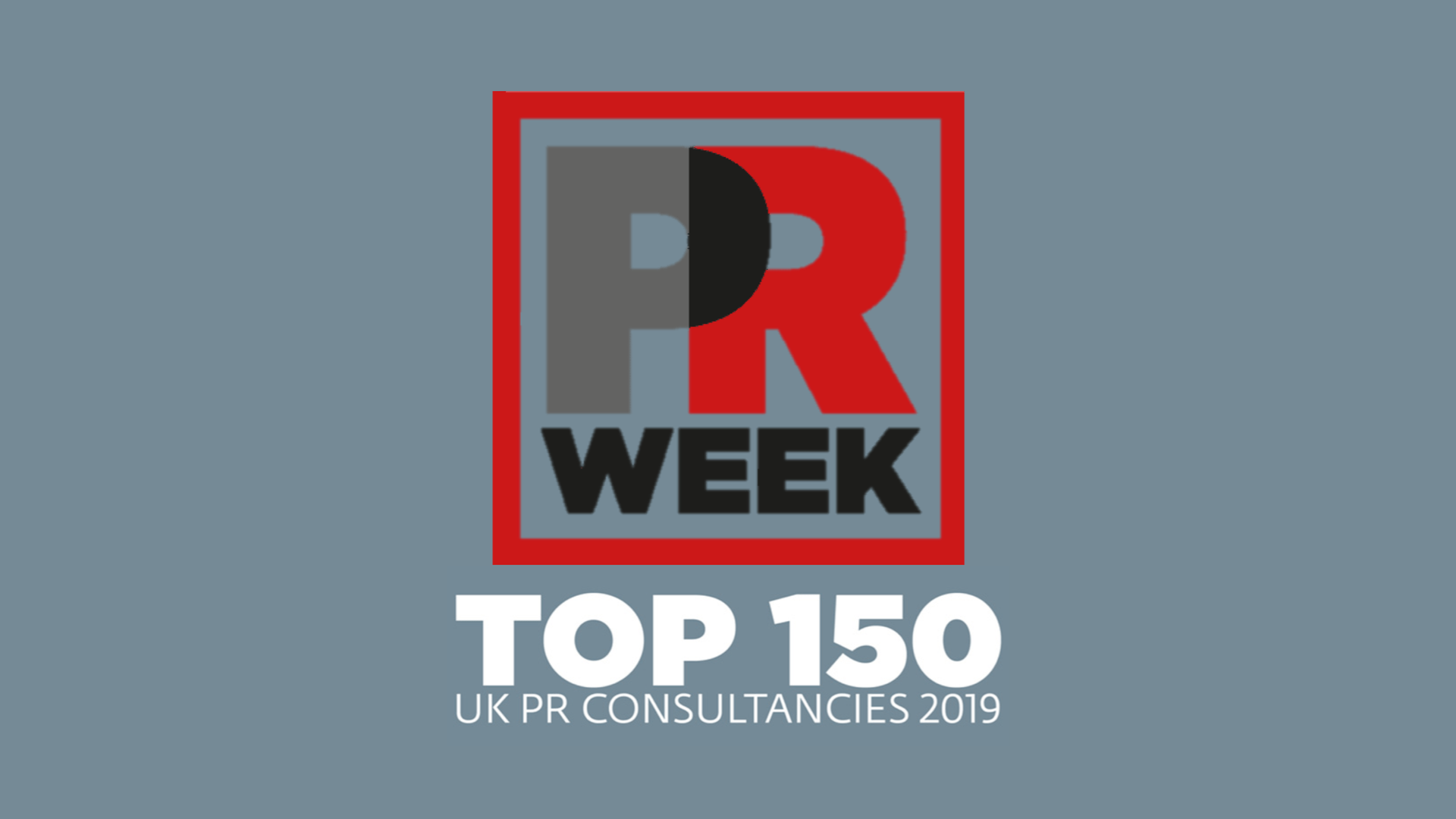 PR Week UK Top 150 PR Consultancies