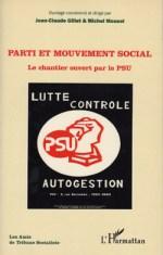 Parti et mouvement social : le chantier ouvert par le PSU