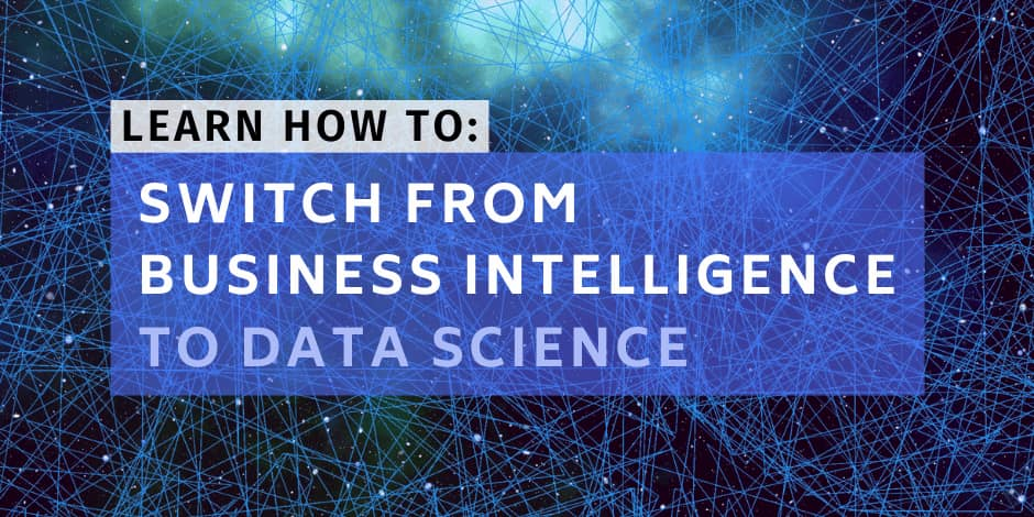 Why Business Intelligence helps you as a Data Scientist