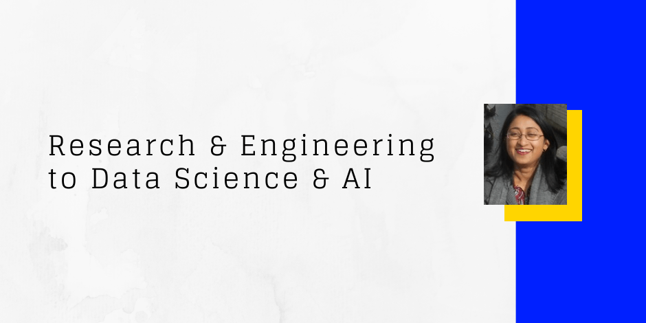 Research and engineering to data science job - Sarita Charde