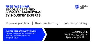 Digital Marketing Institute of Data - Digital Marketing Program - Online Info Session - July 14 2021 4pm AEST