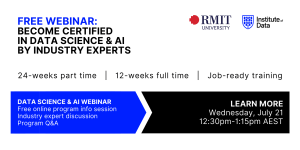 Institute of Data RMIT - Data Science and AI Program - Online Info Session - July 21 2021