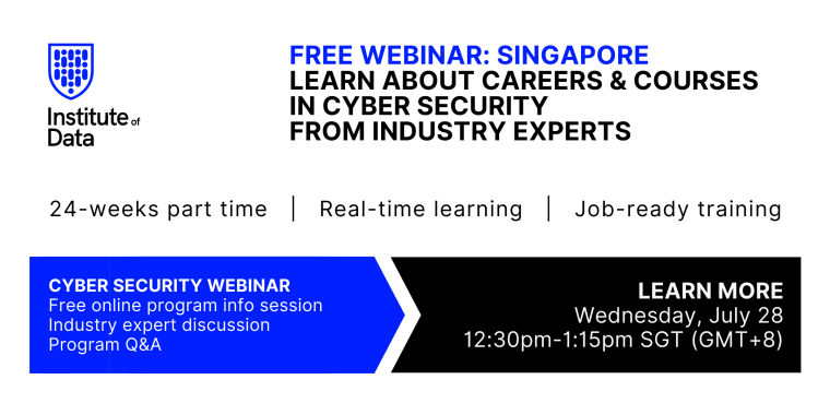 Institute of Data Singapore - Cyber Security Program - Online Info Session - July 28 2021