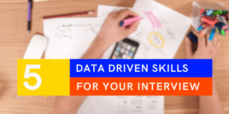 data driven skills for your next interview