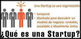 Las StartUps: un sueño posible sólo si…