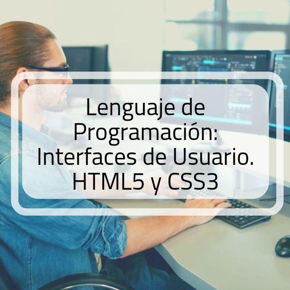 Aprende HTML5 y CSS3. Lenguaje de programación para interfaces de usuario