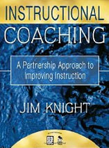 jim knight, instructional coaching, better conversations, high impact instruction, partnership learning, focus on teaching, the impact cycle,unmistakeable impact