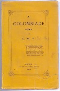 Edizione originale di A Colombiade di Luigi Michele Pedevilla (1870)
