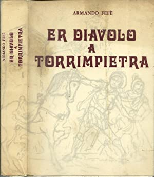 Armando Fefé, Er diavolo a Torreimpietra, Roma, 1971