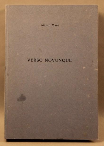Mauro Marè, Verso novunque, Grafica dei Greci, Roma, 1988