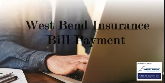 How To Make West Bend Insurance Online Bill Pay