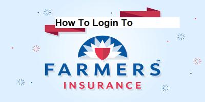 Farmers Insurance Login: How To Login, Pay Bills Online