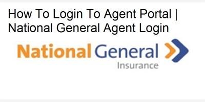 National General Agent Login: How To Login, Pay Bills Online