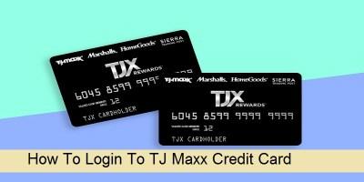 TJMaxx Credit Card Login: How To Login, Pay Bills Online