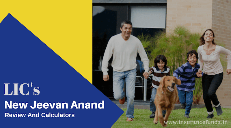 LIC New Jeevan Anand review details and calculators