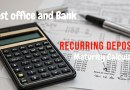 Recurring Deposit (RD) – Maturity Calculator For Post Office And Banks