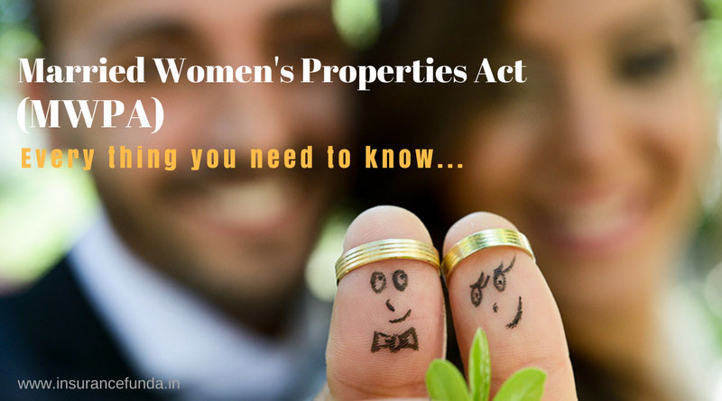 Married womens properties act MWPA every thing you need to know