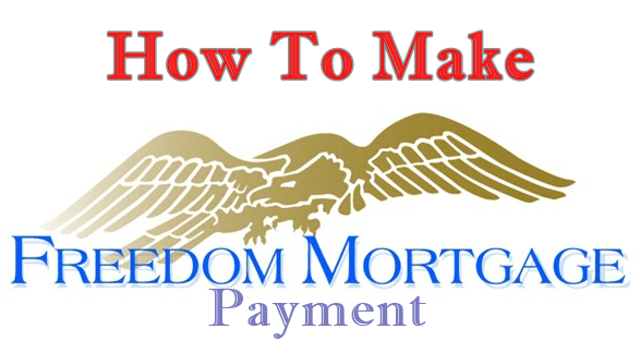 Freedom Mortgage Payment Options