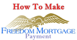 Freedom Mortgage Payment Options – Make a Freedom Mortgage Payment Online