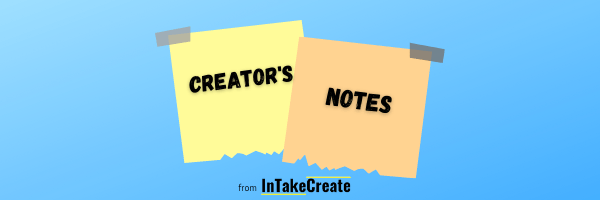 Creator's Notes Newsletter Signup