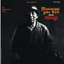 Mississippi John Hurt – Today