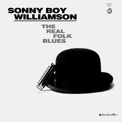 Sonny Boy Williamson – The Real Folk Blues