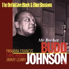 Budd Johnson & Earl Hines – Mr Bechet