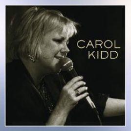 Carol Kidd  –  Debut