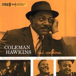 Coleman Hawkins and Confreres