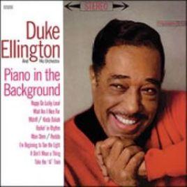 Duke Ellington : Piano In The Background