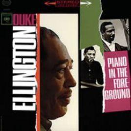 Duke Ellington : Piano In The Foreground