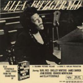 Ella Fitzgerald : Let no Man Write My Epitaph