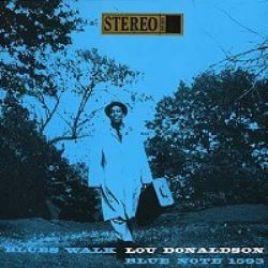 Lou Donaldson : Blues Walk
